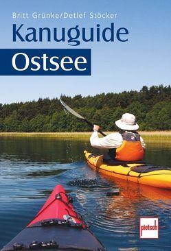 Kanuguide Ostsee von Grünke,  Britt, Stöcker,  Detlef