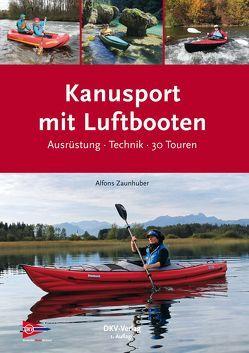 Kanusport mit Luftbooten von Zaunhuber,  Alfons