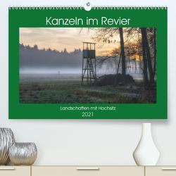 Kanzeln im Revier (Premium, hochwertiger DIN A2 Wandkalender 2021, Kunstdruck in Hochglanz) von Zitzler,  Hans