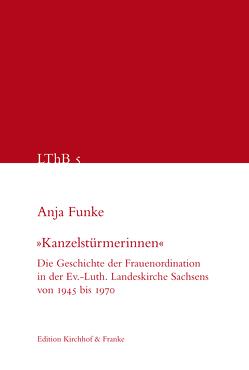 """""""Kanzelstürmerinnen"""" von Funke,  Anja"""