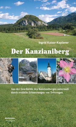 Der Kanzianiberg von Kaiser-Kaplaner,  Ingrid