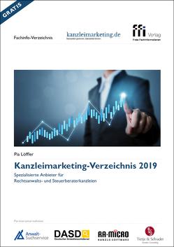 Kanzleimarketing-Verzeichnis 2019 von Löffler,  Pia