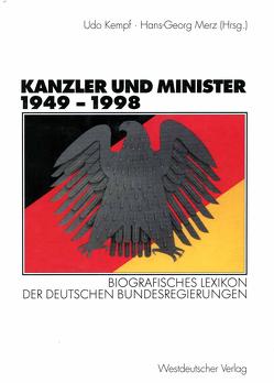 Kanzler und Minister 1949 – 1998 von Kempf,  Udo, Merz,  Hans-Georg