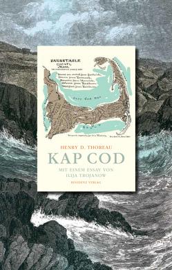 Kap Cod von Bonn,  Klaus, Thoreau,  Henry David
