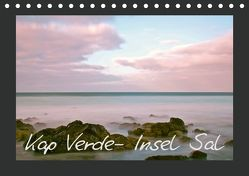 Kap Verde- Insel Sal (Tischkalender 2019 DIN A5 quer) von Kärcher,  Markus