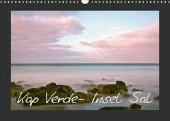 Kap Verde- Insel Sal (Wandkalender 2019 DIN A3 quer) von Kärcher,  Markus