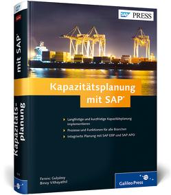Kapazitätsplanung mit SAP von Gulyássy,  Ferenc, Vithayathil,  Binoy