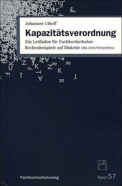 Kapazitätsverordnung von Uthoff,  Johannes