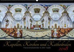 Kapellen, Kirchen und Kathedralen 2018 (Wandkalender 2018 DIN A2 quer) von Christen,  Ernst