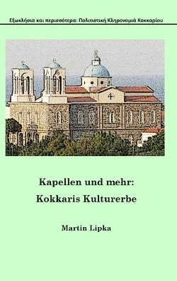 Kapellen und mehr von Lipka,  Martin