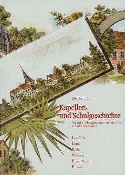 Kapellen- und Schulgeschichte der zur Kirchengemeinde Mandelsloh gehörenden Dörfer von Doll,  Eberhard
