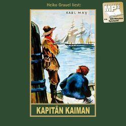 Kapitän Kaiman von Bartsch,  Ekkehard, Grauel,  Heiko, May,  Karl
