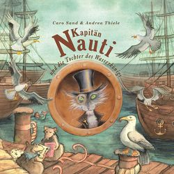Kapitän Nauti und die Tochter des Wasserkönigs von Köhler,  Daniel, Sand,  Caro, Thiele,  Andrea