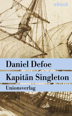 Kapitän Singleton von Defoe,  Daniel, Krüger,  Lore