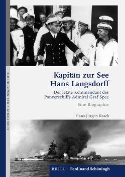 Kapitän zur See Hans Langsdorff von Kaack,  Hans-Jürgen