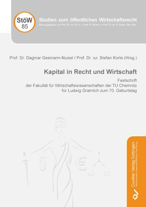 Kapital in Recht und Wirtschaft von Gesmann-Nuissl,  Dagmar, Korte,  Stefan