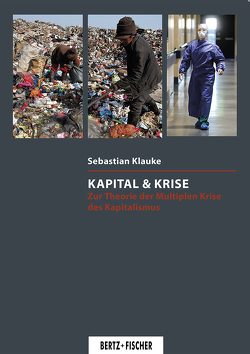 Kapital & Krise von Klauke,  Sebastian