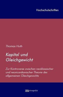 Kapital und Gleichgewicht von Huth,  Thomas