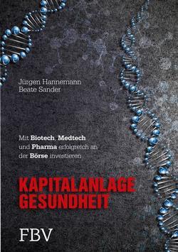 Kapitalanlage Gesundheit von Hannemann,  Jürgen, Sander,  Beate
