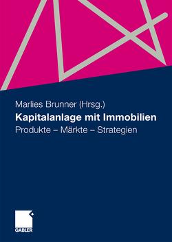 Kapitalanlage mit Immobilien von Brunner,  Marlies