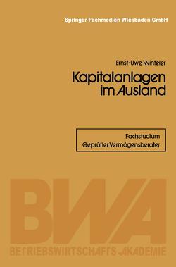 Kapitalanlagen im Ausland von Winteler,  Ernst-Uwe
