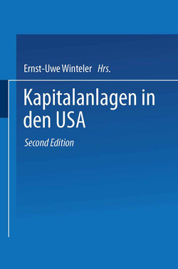 Kapitalanlagen in den USA von Winteler,  Ernst-Uwe