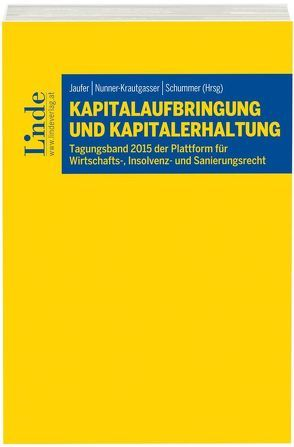 Kapitalaufbringung und Kapitalerhaltung von Jaufer,  Clemens, Nunner-Krautgasser,  Bettina, Schummer,  Gerhard