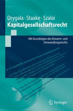 Kapitalgesellschaftsrecht von Drygala,  Tim, Staake,  Marco, Szalai,  Stephan