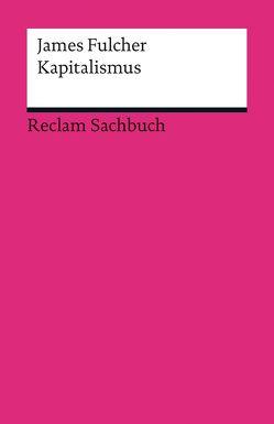 Kapitalismus von Fulcher,  James, Rochow,  Christian