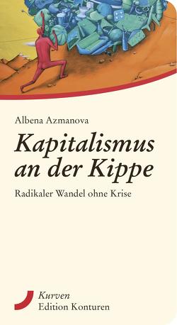 Kapitalismus an der Kippe von Azmanova,  Albena