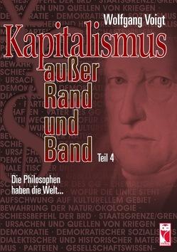 Kapitalismus außer Rand und Band von Voigt,  Werner