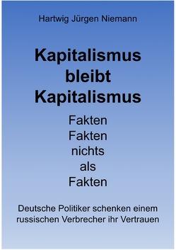 Kapitalismus bleibt Kapitalismus von Niemann,  Hartwig