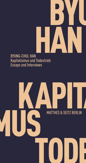 Kapitalismus und Todestrieb von Han,  Byung-Chul