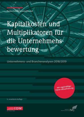 Kapitalkosten und Multiplikatoren für die Unternehmensbewertung von Brunner,  Alexander, Dörschell,  Andreas, Franken,  Lars, Schulte,  Jörn