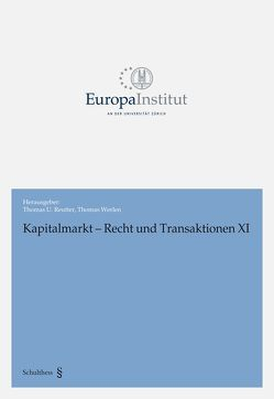 Kapitalmarkt – Recht und Transaktionen XI von Reutter,  Thomas U, Werlen,  Thomas