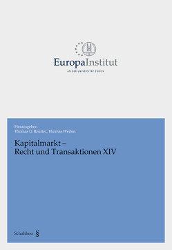Kapitalmarkt – Recht und Transaktionen XIV von Reutter,  Thomas U