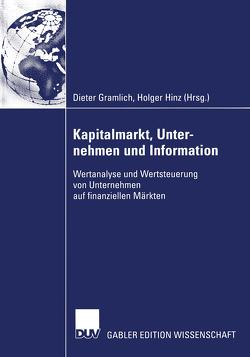 Kapitalmarkt, Unternehmen und Information von Gramlich,  Dieter, Hinz,  Holger