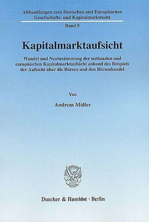 Kapitalmarktaufsicht. von Möller,  Andreas