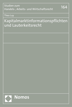 Kapitalmarktinformationspflichten und Lauterkeitsrecht von Luy,  Theo