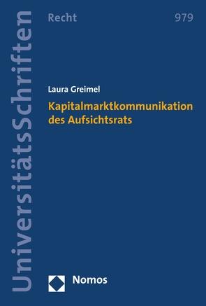 Kapitalmarktkommunikation des Aufsichtsrats von Greimel,  Laura