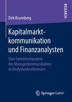 Kapitalmarktkommunikation und Finanzanalysten von Brunnberg,  Dirk