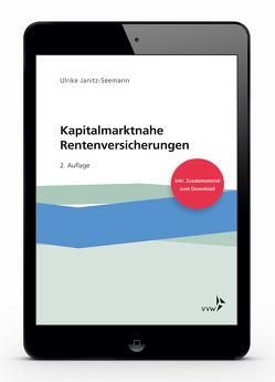Kapitalmarktnahe Rentenversicherungen von Janitz-Seemann,  Ulrike