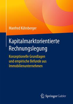Kapitalmarktorientierte Rechnungslegung von Kühnberger,  Manfred