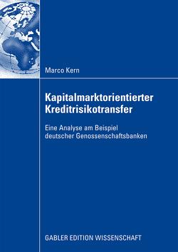 Kapitalmarktorientierter Kreditrisikotransfer von Kern,  Marco, Lange,  Prof. Dr. Thomas A.