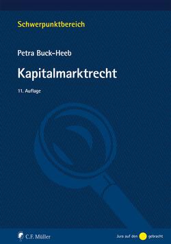 Kapitalmarktrecht von Buck-Heeb,  Petra
