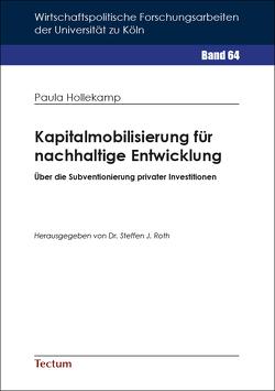 Kapitalmobilisierung für nachhaltige Entwicklung von Hollekamp,  Paula