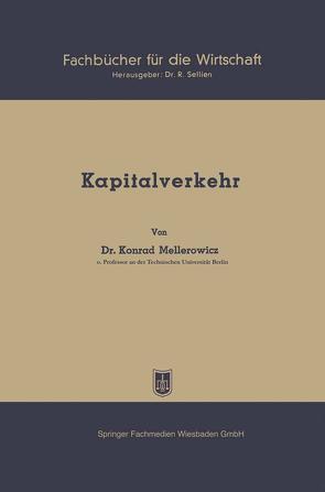 Kapitalverkehr von Mellerowicz,  Konrad