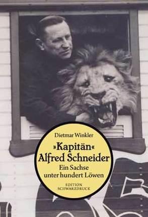 """""""Kapitän"""" Alfred Schneider von Winkler,  Dietmar"""