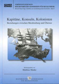 Kapitäne, Konsuln, Kolonisten von Manke,  Matthias