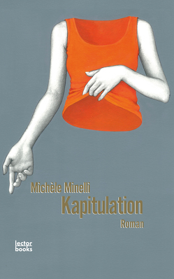 Kapitulation von Minelli,  Michèle